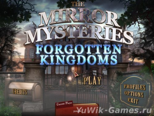 The  Mirror  Mysteries  2:  Forgotten  Kingdoms  -  Прохождение  игры