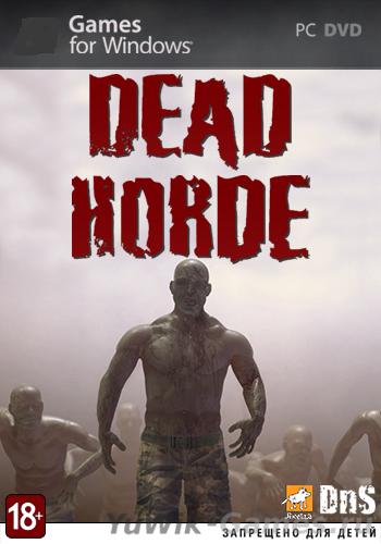 Dead  Horde  -  От  заката  до  рассвета  (Акелла/2012/Rus)