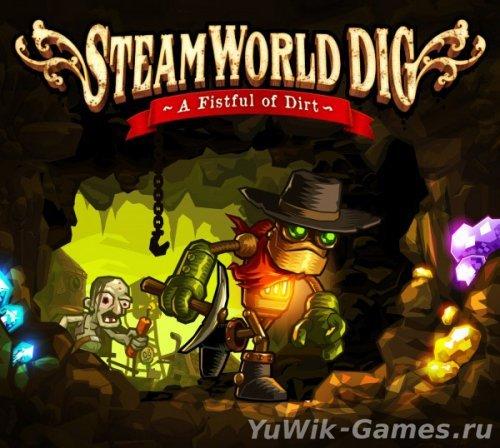 SteamWorld  Dig  (Image&Form/2013/Eng)