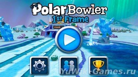 Polar  Bowler  1st  Frame  (N/A/2013/Eng)