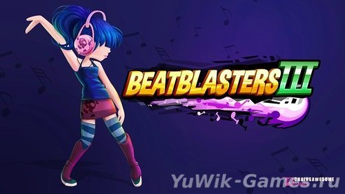 BeatBlasters  III  (Chainsawesome  Games/2013/Eng)