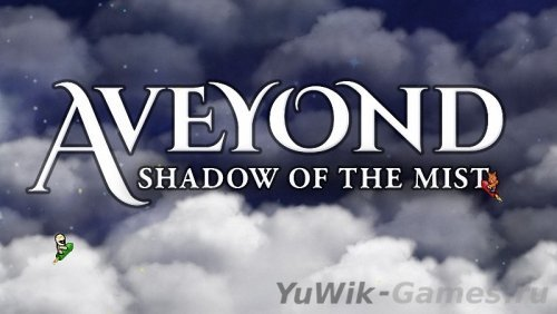 Aveyond  4:  Shadow  Of  The  Mist  [ENG]