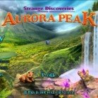 Strange Discoveries: Aurora Peak (2013, Eng) Beta