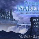 Princess Isabella 3: The Rise of an Heir Collector's Edition (Полная верси ...