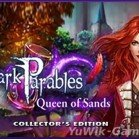 Dark Parables 9: Queen of Sands CE (BigFishGames/2015/Eng)