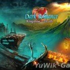 Dark Romance 4: Kingdom Of Death CE [ENG]